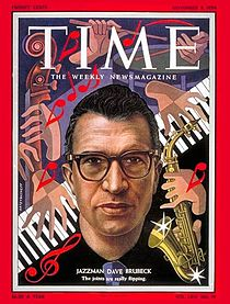 Brubek on the cover of Time, November 1954.  NO! I do not remember it, I was four years old.