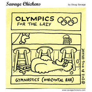 www.savagechickens.com click image for more Olympics for the Lazy